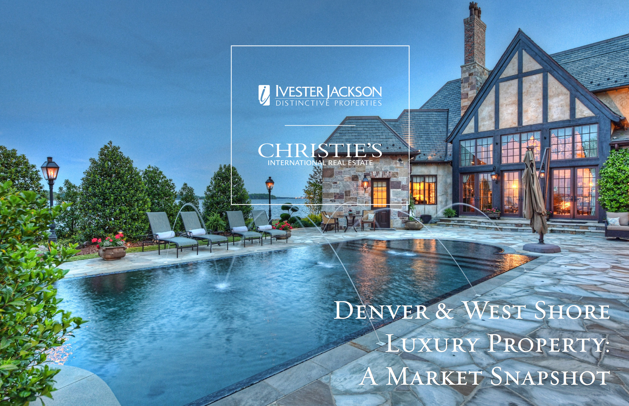 Denver & West Shore | Luxury Property: A Market Snapshot