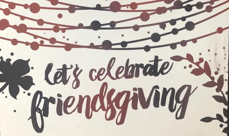 Let's Celebrate Friendsgiving!